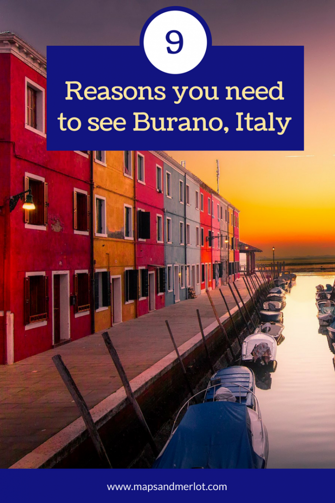 why you need to visit Burano, Italy; what to do on Burano; how to get to Burano