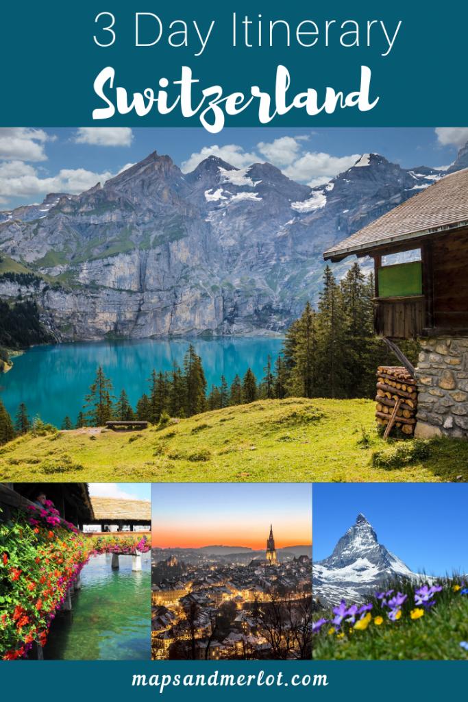 3 days in Switzerland; Switzerland itinerary