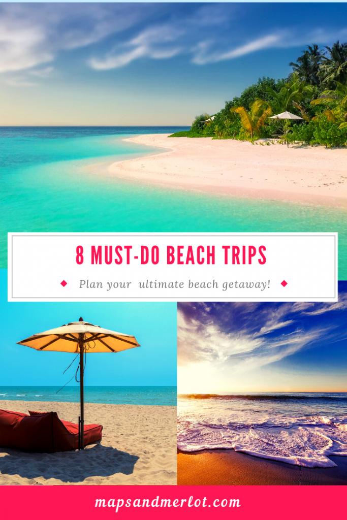 8 bucket list beach trips: Anguilla, Belize, Barbados, Florida, St. Barts, Saint Martin, Bahamas, Caymans