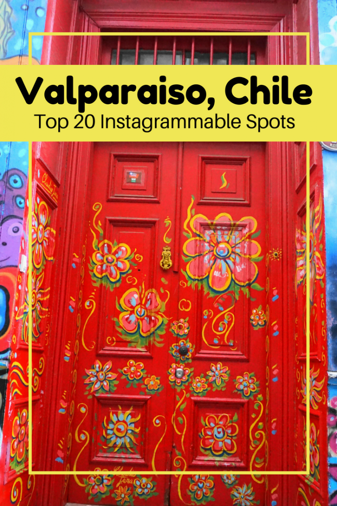 best photos in Valparaiso, Chile; why to visit Valparaiso, Chile; photo spots in Valparaiso, Chile; where to take pictures in Valparaiso, Chile; street art in Valparaiso, Chile; Instagrammable spots in Valparaiso, Chile